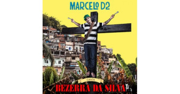 CD Marcelo D2 - Bezerra da Silva, Merci Disco