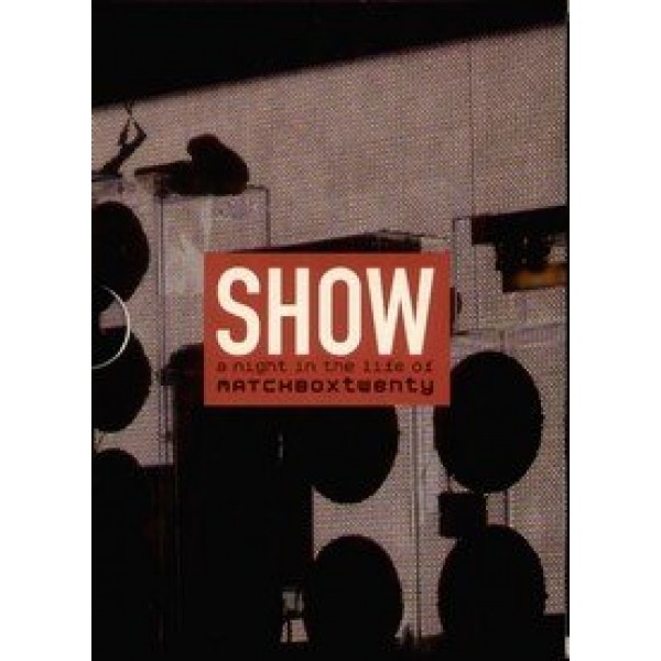 DVD Matchbox Twenty - Show: A Night In The Life Of Matchbox Twenty (DUPLO)