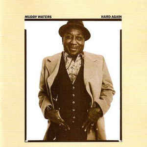 CD Muddy Waters - Hard Again