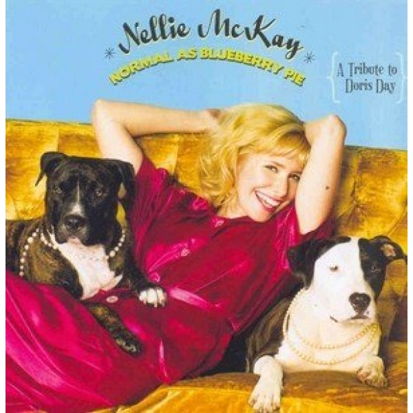 CD Nellie McKay - Normal as Blueberry Pie: A Tribute To Doris Day