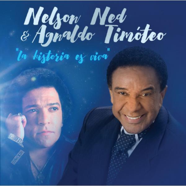 CD Nelson Ned & Agnaldo Timóteo - La Historia Es Viva