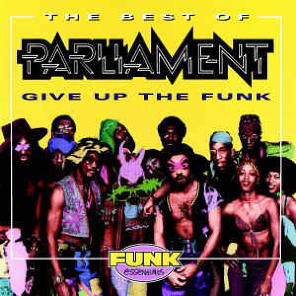 CD Parliament - Give Up The Funk: The Best Of (IMPORTADO)
