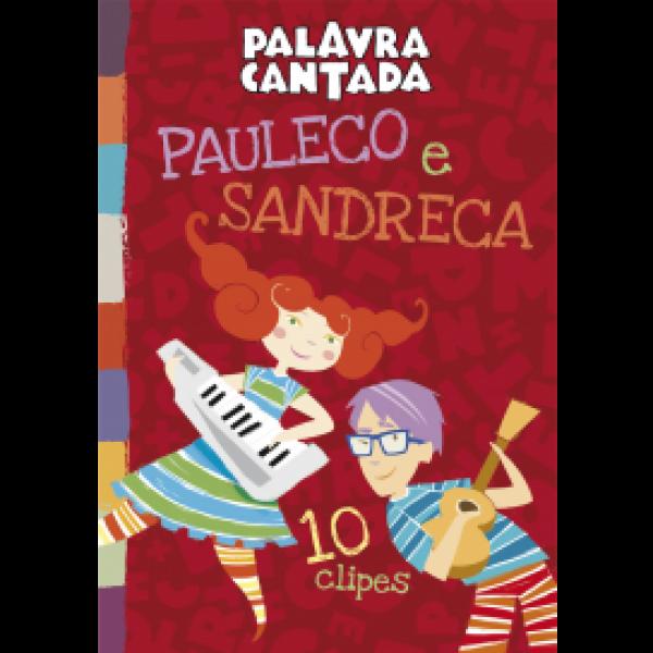DVD Palavra Cantada - Pauleco e Sandreca - 10 Clipes