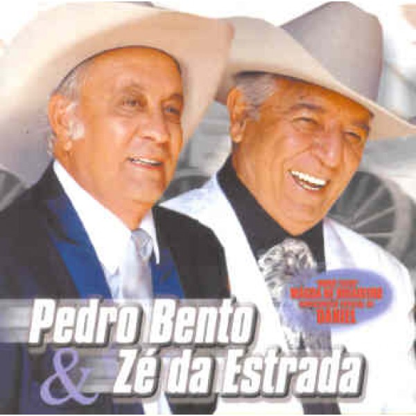 CD Pedro Bento & Zé da Estrada - Do Jeito Que O Povo Gosta