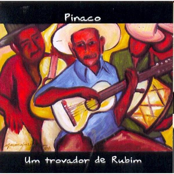 CD Pinaco - Um Trovador de Rubim