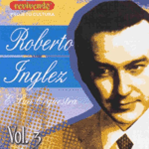 CD Roberto Inglez - E Sua Orquestra Vol. 3