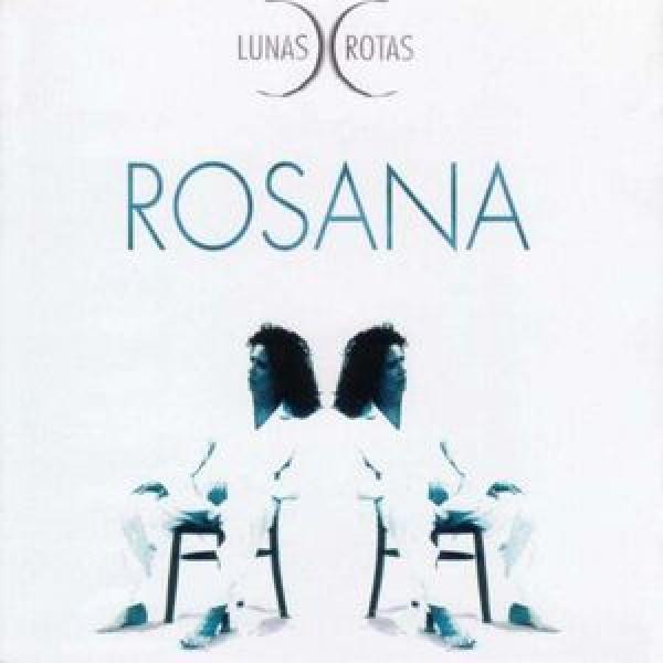 CD Rosana - Lunas Rotas (IMPORTADO)