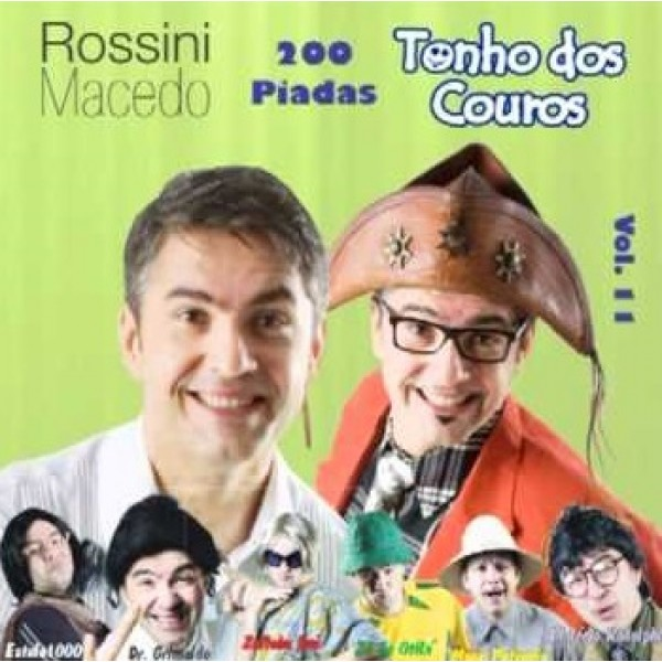 CD Rossini Macedo E Tonho Dos Couros - 200 Piadas Vol. 11