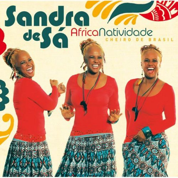 CD Sandra de Sá - Africanatividade: Cheiro do Brasil