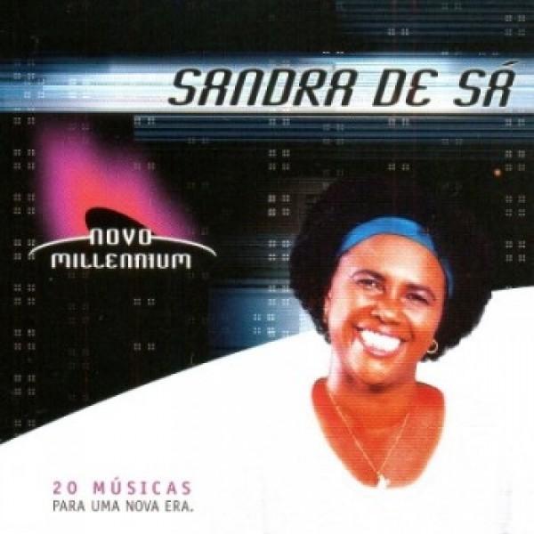 CD Sandra de Sá - Novo Millennium