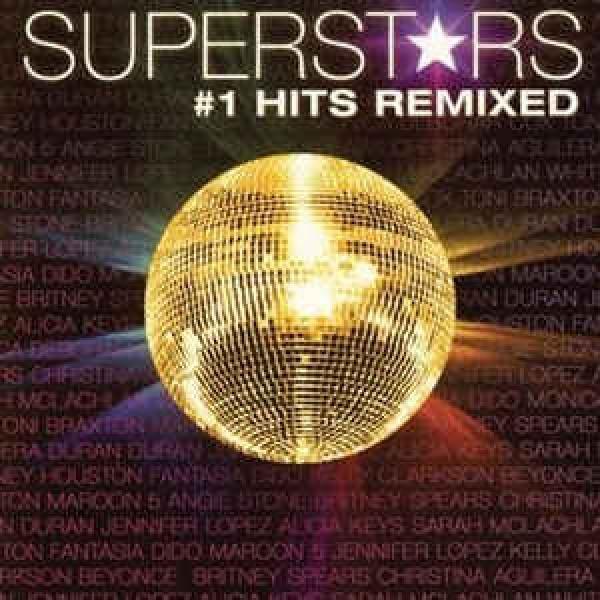 CD Superstars #1 Hits Remixed