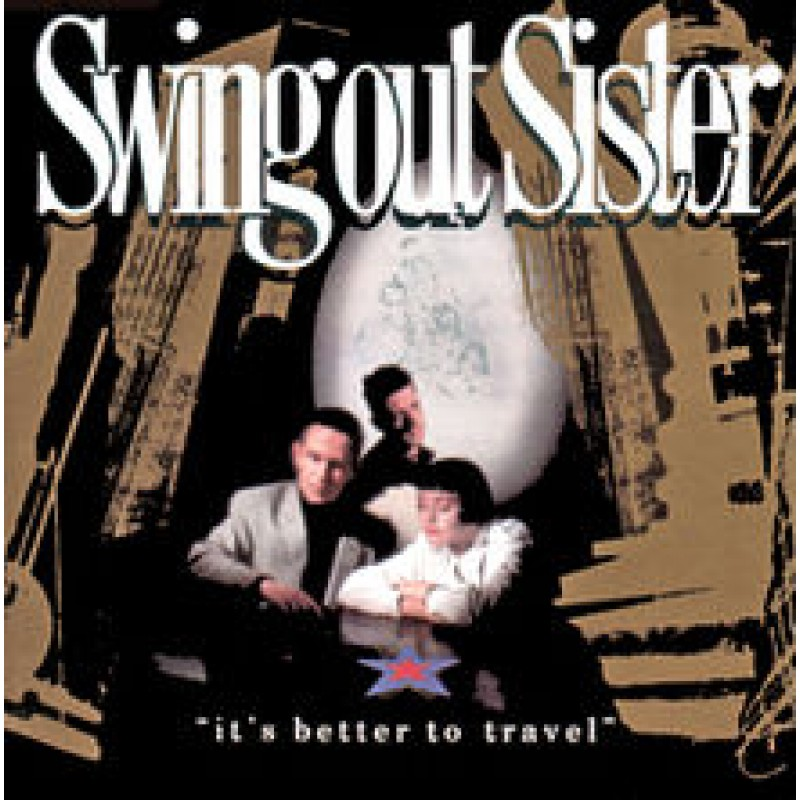 Cd Swing Out Sister It S Better To Travel Duplo Merci