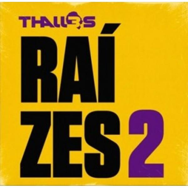 CD Thalles - Raízes 2