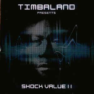 CD Timbaland - Presents Shock Value II