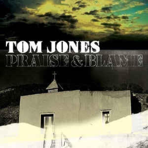CD Tom Jones - Praise & Blame