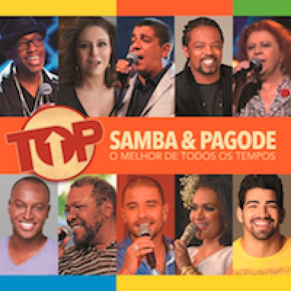 CD Top Samba & Pagode - O Melhor de Todos Os Tempos