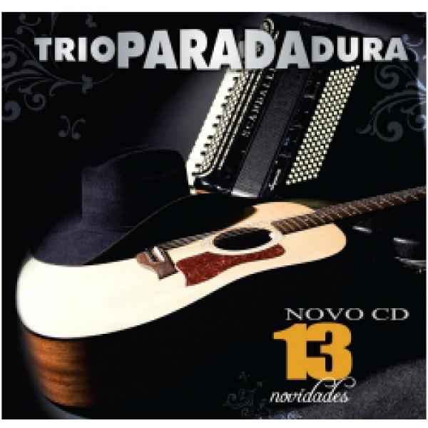 CD Trio Parada Dura - 13 Novidades