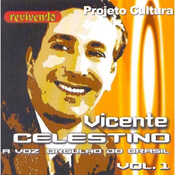 CD Vicente Celestino - A Voz Orgulho Do Brasil Vol. 1