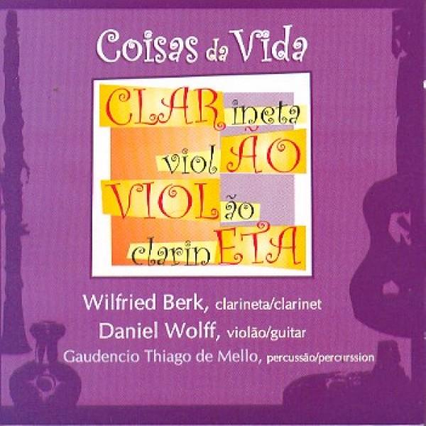 CD Wilfried Berk/Daniel Wolff - Coisas da Vida
