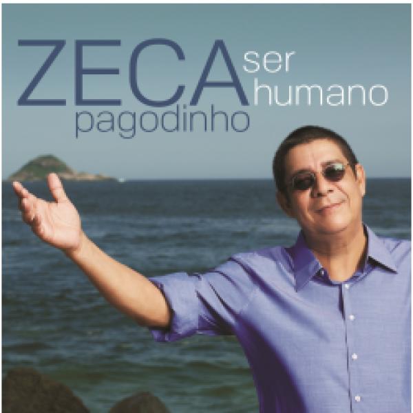 CD Zeca Pagodinho - Ser Humano