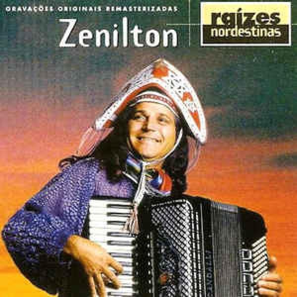 CD Zenilton - Raízes Nordestinas