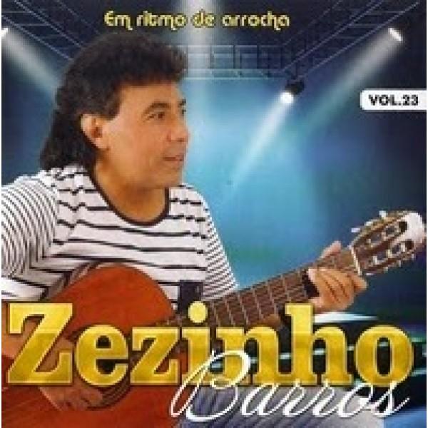 CD Zezinho Barros - Em Ritmo de Arrocha Vol. 23